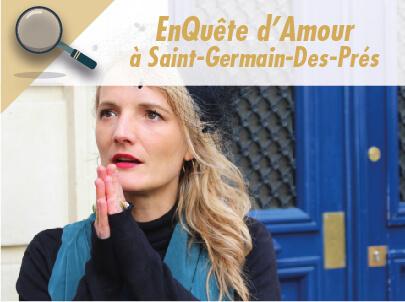 EnQuête d'amour à Saint-Germain des Prés